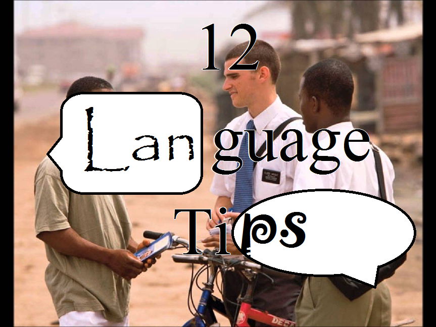 12 Ideas to Master Your Mission Language
