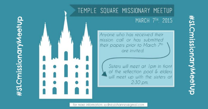 Temple Square Missionary Meetup! #SLCmissionaryMeetup
