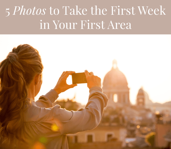 5 Photos to Take the First Week in Your First Area