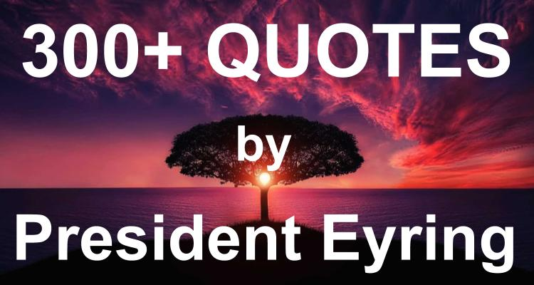 quotes-president-eyring